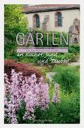 Cover-Bild zu Bross-Burkhardt, Dr. Brunhilde: Gärten an Kocher, Jagst und Tauber