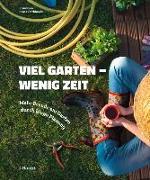 Cover-Bild zu Bross-Burkhardt, Brunhilde: Viel Garten - wenig Zeit