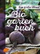 Cover-Bild zu Bross-Burkhardt, Brunhilde: Das große Ulmer Biogarten-Buch (eBook)