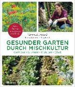 Cover-Bild zu Bross-Burkhardt, Brunhilde: Gesunder Garten durch Mischkultur (eBook)