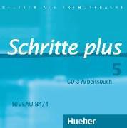 Cover-Bild zu Schritte plus 05. Audio-CD zum Arbeitsbuch und interaktiven Übungen von Gottstein-Schramm, Barbara