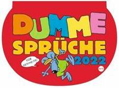 Cover-Bild zu Dumme Sprüche Kalender 2022 von Heye (Hrsg.)