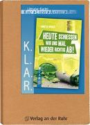 Cover-Bild zu K.L.A.R. - Literatur-Kartei: Heute schießen wir uns mal wieder richtig ab! von Spielberg, Saskia