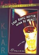 Cover-Bild zu K.L.A.R. - Literatur-Kartei: Sauf ruhig weiter, wenn du meinst! von Weber, Annette