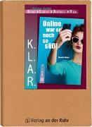 Cover-Bild zu K.L.A.R. - Literatur-Kartei: Online war er noch so süß! von Weber, Annette