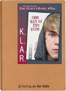 Cover-Bild zu K.L.A.R. - Literatur-Kartei: Dann bleib ich eben sitzen! von Steffens, Thorsten