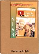 Cover-Bild zu K.L.A.R. - Literatur-Kartei: Ich werde YouTube-Star! von Wilkening, Nina