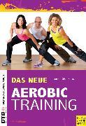 Cover-Bild zu Das neue Aerobic-Training (eBook) von Harvey, Chris