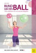 Cover-Bild zu Rund um den Ball von Fastner, Gabi
