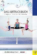 Cover-Bild zu Das Airtrackbuch (eBook) von Gerling, Ilona E.