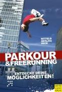 Cover-Bild zu Parkour & Freerunning von Witfeld, Jan