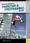 Cover-Bild zu The Ultimate Parkour & Freerunning Book von Gerling, Ilona E.