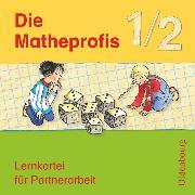 Cover-Bild zu Die Matheprofis, Ausgabe D - für alle Bundesländer (außer Bayern), 1./2. Schuljahr, Lernkartei für Partnerarbeit, 42 Karten