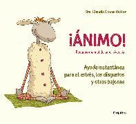 Cover-Bild zu Croos-Muller, Claudia: ¡ánimo! Ayuda Instantánea Para El Estrés, Los Disgustos y Otros Bajones / Cheer Up!