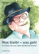 Cover-Bild zu Was bleibt - was geht von Gisler, Peter