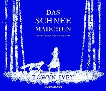 Cover-Bild zu Ivey, Eowyn: Das Schneemädchen (Audio Download)