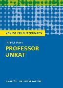 Cover-Bild zu Professor Unrat von Heinrich Mann - Königs Erläuterungen (eBook) von Mann, Heinrich