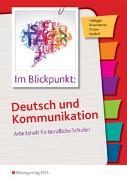 Cover-Bild zu Im Blickpunkt: Deutsch und Kommunikation von Braunsteiner, Michaela