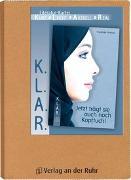 Cover-Bild zu K.L.A.R. - Literatur-Kartei: Jetzt trägt sie auch noch Kopftuch! von Seedorf, Karla