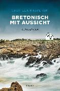 Cover-Bild zu Kasperski, Gabriela: Bretonisch mit Aussicht (eBook)