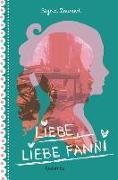 Cover-Bild zu Liebe, liebe Fanni von Zeevaert, Sigrid