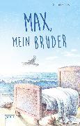 Cover-Bild zu Max, mein Bruder (eBook) von Zeevaert, Sigrid