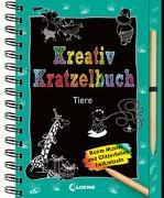 Cover-Bild zu Kreativ-Kratzelbuch: Tiere von Loewe Kratzel-Welt (Hrsg.)