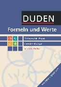 Cover-Bild zu Formeln und Werte, Sekundarstufe I und II, Mathematik - Physik - Chemie - Biologie, Formelsammlung bis zum Abitur (2. Auflage)