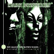 Cover-Bild zu Dark Mysteries, Folge 8: Die Maske des roten Todes (Audio Download) von Poe, Edgar Allan