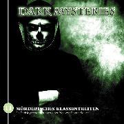 Cover-Bild zu Dark Mysteries, Folge 11: Mörderisches Klassentreffen (Audio Download) von Solace, Dianne