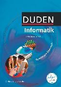 Cover-Bild zu Duden Informatik, Gymnasiale Oberstufe - Neubearbeitung, Schülerbuch von Bartke, Peter