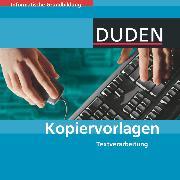 Cover-Bild zu Duden Informatische Grundbildung, Sekundarstufe I - Kopiervorlagen, Textverarbeitung, Kopiervorlagen auf CD-ROM von Engelmann, Lutz