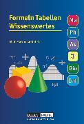 Cover-Bild zu Formeln Tabellen Wissenswertes, Für die Sekundarstufe I, Mathematik - Physik - Astronomie - Chemie - Biologie - Informatik, Formelsammlung, Festeinband von Bahro, Uwe