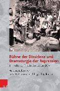 Cover-Bild zu Bühne der Dissidenz und Dramaturgie der Repression (eBook) von Engelmann, Roger (Hrsg.)