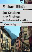 Cover-Bild zu Dibdin, Michael: Im Zeichen der Medusa (eBook)