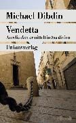 Cover-Bild zu Dibdin, Michael: Vendetta (eBook)