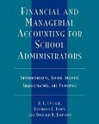 Cover-Bild zu Financial and Managerial Accounting for School Administrators von Everett, R. E.