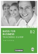 Cover-Bild zu Basis for Business, Fourth Edition, B2, Teaching Guide mit CD-ROM von Grundtvig, Andreas