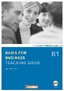 Cover-Bild zu Basis for Business, Fourth Edition, B1, Teaching Guide mit CD-ROM von Karg, Marion