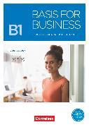 Cover-Bild zu Basis for Business, New Edition, B1, Kursbuch, Mit PagePlayer-App inkl. Audios, Videos und Übungen von Eilertson, Carole