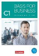 Cover-Bild zu Basis for Business, New Edition, C1, Kursbuch, Mit PagePlayer-App inkl. Audios, Videos, Texten und Übungen von Eilertson, Carole