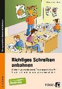Cover-Bild zu Richtiges Schreiben anbahnen von Rehschuh-Blasse, Ulrike