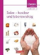 Cover-Bild zu Chemie im Kontext - Sekundarstufe I, Alle Bundesländer, Salze - kostbar und lebenswichtig, Themenheft 4 von Wlotzka, Petra
