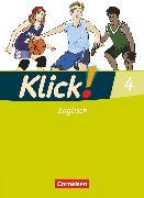 Cover-Bild zu Klick! Englisch, Alle Bundesländer, Band 4: 8. Schuljahr, Schülerbuch von Backhaus, Angela