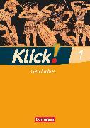 Cover-Bild zu Klick! Geschichte, Fachhefte für alle Bundesländer, Band 1, Arbeitsheft von Fink, Christine