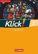 Cover-Bild zu Klick! Geschichte, Fachhefte für alle Bundesländer, Band 2, Arbeitsheft - Lehrerfassung von Fink, Christine