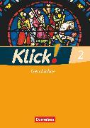 Cover-Bild zu Klick! Geschichte, Fachhefte für alle Bundesländer, Band 2, Arbeitsheft von Fink, Christine