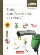 Cover-Bild zu Chemie im Kontext - Sekundarstufe I, Alle Bundesländer, Erdöl - zum Verbrennen zu schade?, Themenheft 8 von Di Fuccia, David-Samuel