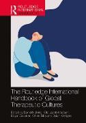 Cover-Bild zu The Routledge International Handbook of Global Therapeutic Cultures (eBook) von Nehring, Daniel (Hrsg.)