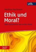 Cover-Bild zu Ethik und Moral? Frag doch einfach! von Kaufmann, Matthias